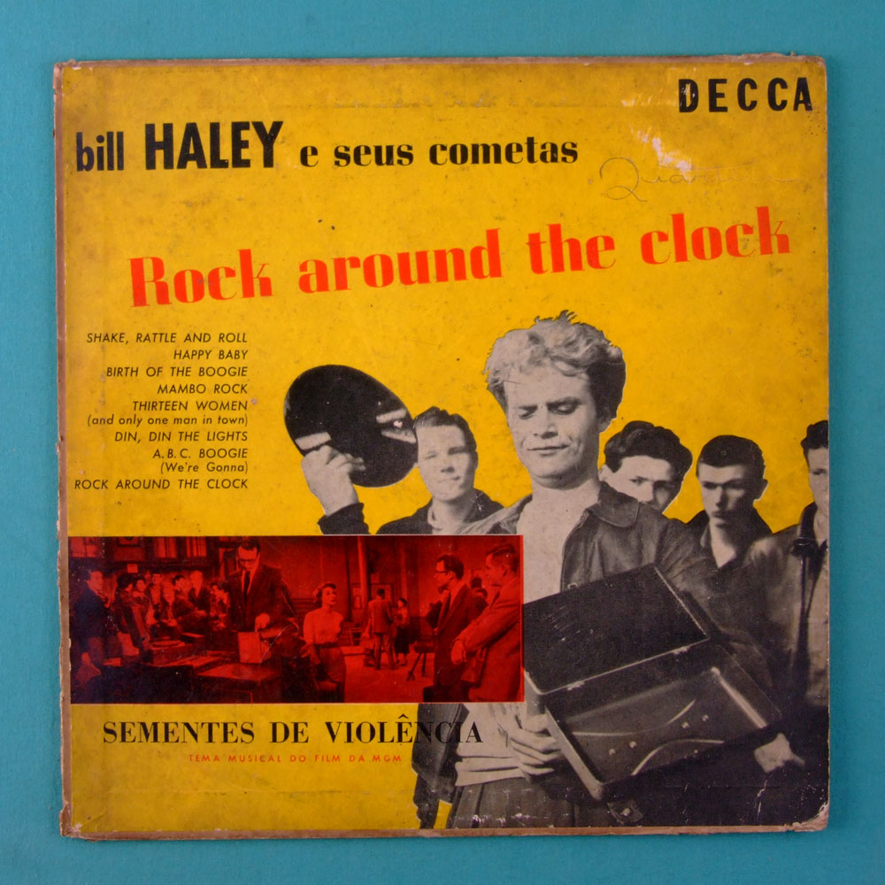 10 INCHES BILL HALEY E SEUS COMETAS ROCK AROUND THE CLOCK OST SEMENTES DE VIOLENCIA 1955 BRAZIL