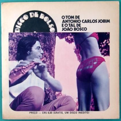 """7"""" TOM JOBIM JOAO BOSCO ANTONIO CARLOS JOBIM DISCO DE BOLSO BOSSA 1972 BRAZIL"""