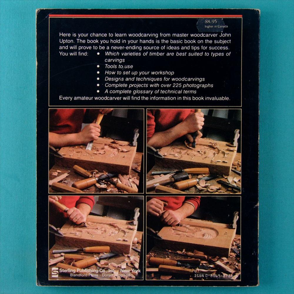 BOOK JOHN UPTON A WOODCARVER'S PRIMER 1985 USA