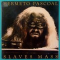 LP HERMETO PASCOAL SLAVES MASS 1977 JAZZ ROCK SAMBA INSTRUMENTAL BRAZIL