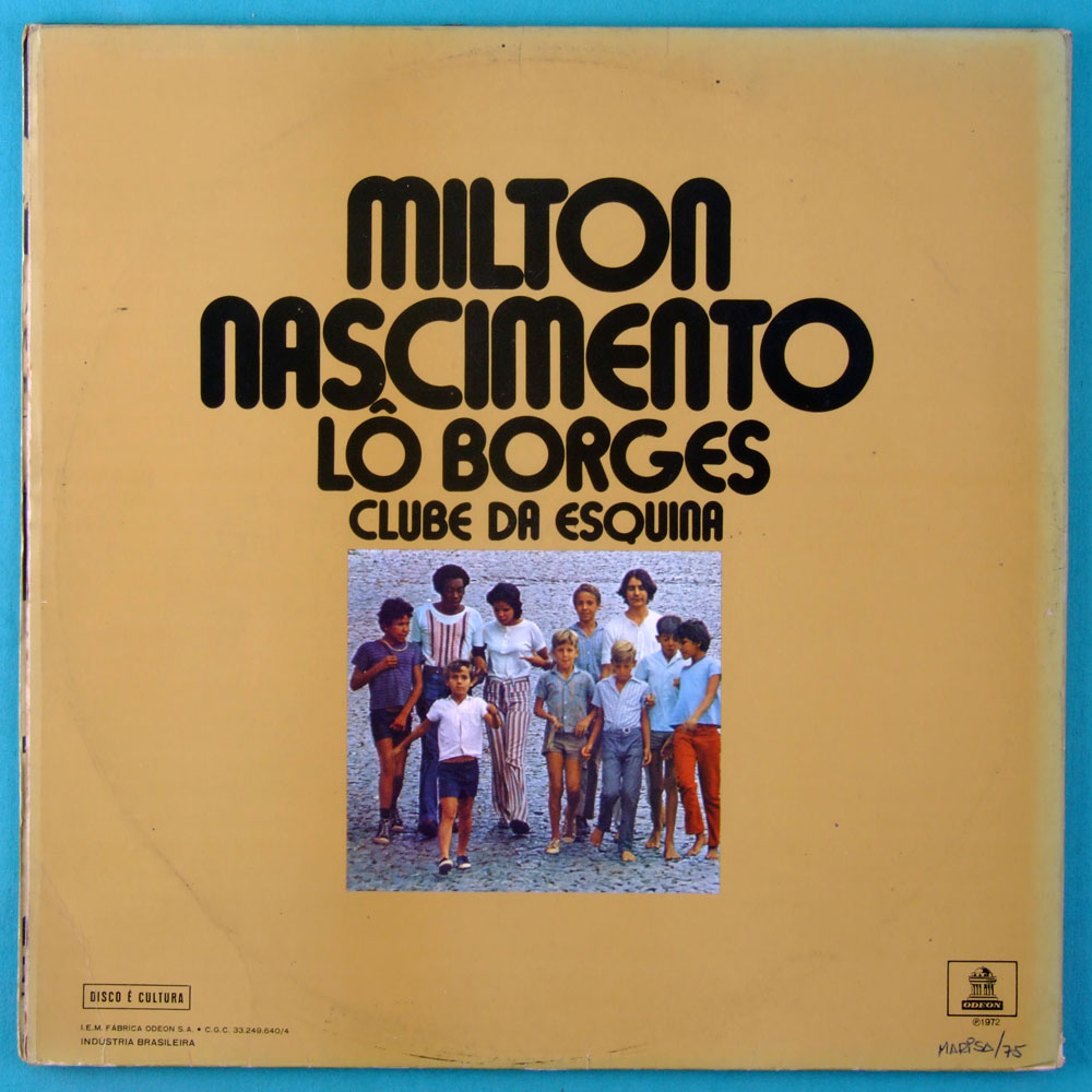 LP MILTON NASCIMENTO & LO BORGES CLUBE DA ESQUINA 1972 2ND MINAS JAZZ FOLK BRAZIL