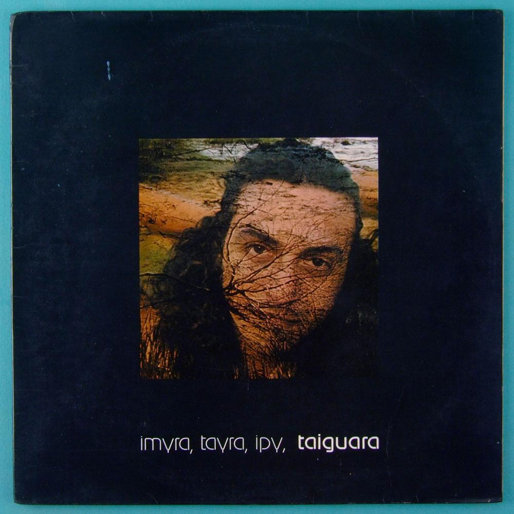 LP TAIGUARA IMYRA TAYRA IPY TAIGUARA 1976 2ND JAZZ SAMBA PROGRESSIVE EXP BRASIL