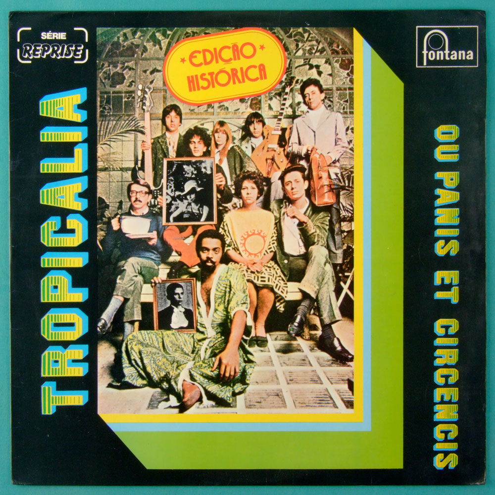 LP TROPICALIA OU PANIS ET CIRCENCIS 1982 3RD MUTANTES TOM ZE GILBERTO GIL CAETANO VELOSO GAL COSTA NARA LEAO BRAZIL
