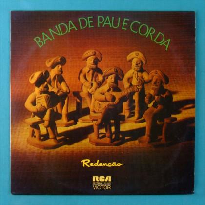 LP BANDA DE PAU E CORDA REDENCAO 1974 REGIONAL NORTHEASTERN BRAZIL