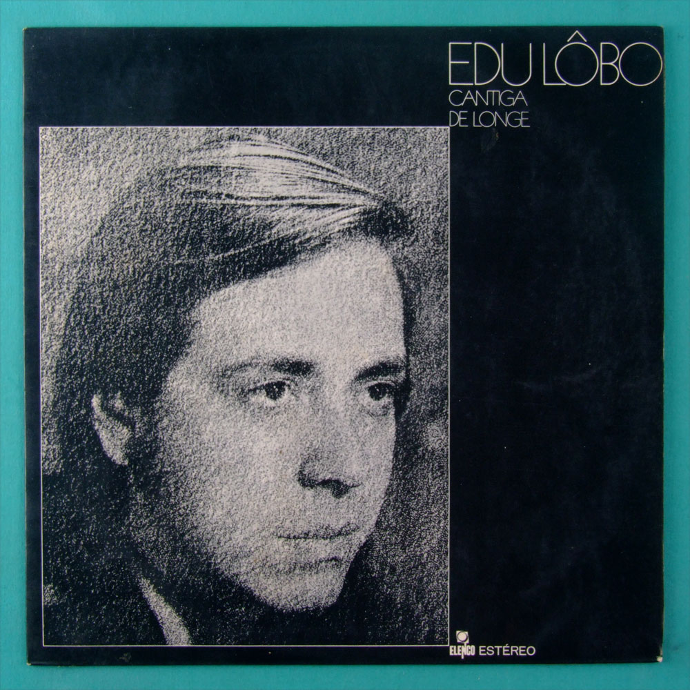 LP EDU LOBO CANTIGA DE LONGE 1970 JAZZ BOSSA NOVA FOLK SAMBA BRAZIL