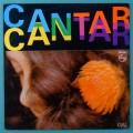 LP GAL COSTA CANTAR 1974 CAETANO VELOSO JOAO DONATO GILBERTO GIL NOVELI FOLK TROPICALIA PSYCH BOSSA BRAZIL