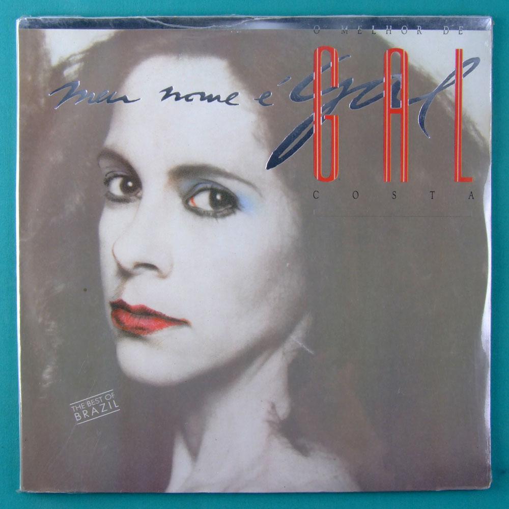 LP GAL COSTA O MELHOR DE GAL COSTA MEU NOME E GAL 1989 FOLK TROPICALIA PSYCH BOSSA BRAZIL