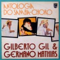 LP GILBERTO GIL E GERMANO MATHIAS ANTOLOGIA DO SAMBA CHORO 1978 J T MEIRELLES JACKSON DO PANDEIRO BRAZIL