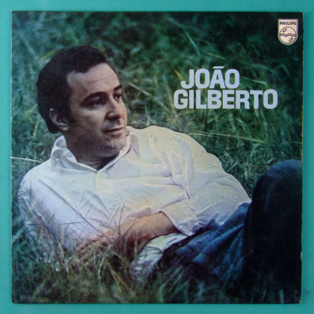 LP JOAO GILBERTO 1972 BOSSA JAZZ SAMBA FOLK BRAZIL