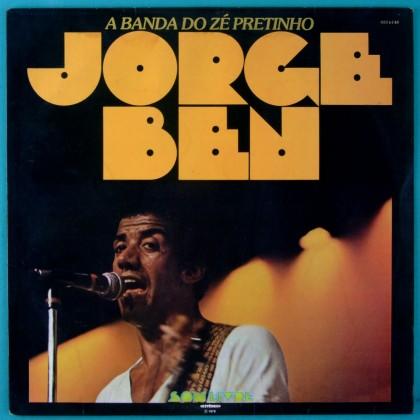 LP JORGE BEN A BANDA DO ZE PRETINHO 1978 VEROCAI EDSON FREDERICO FUNK SAMBA SOUL BRAZIL