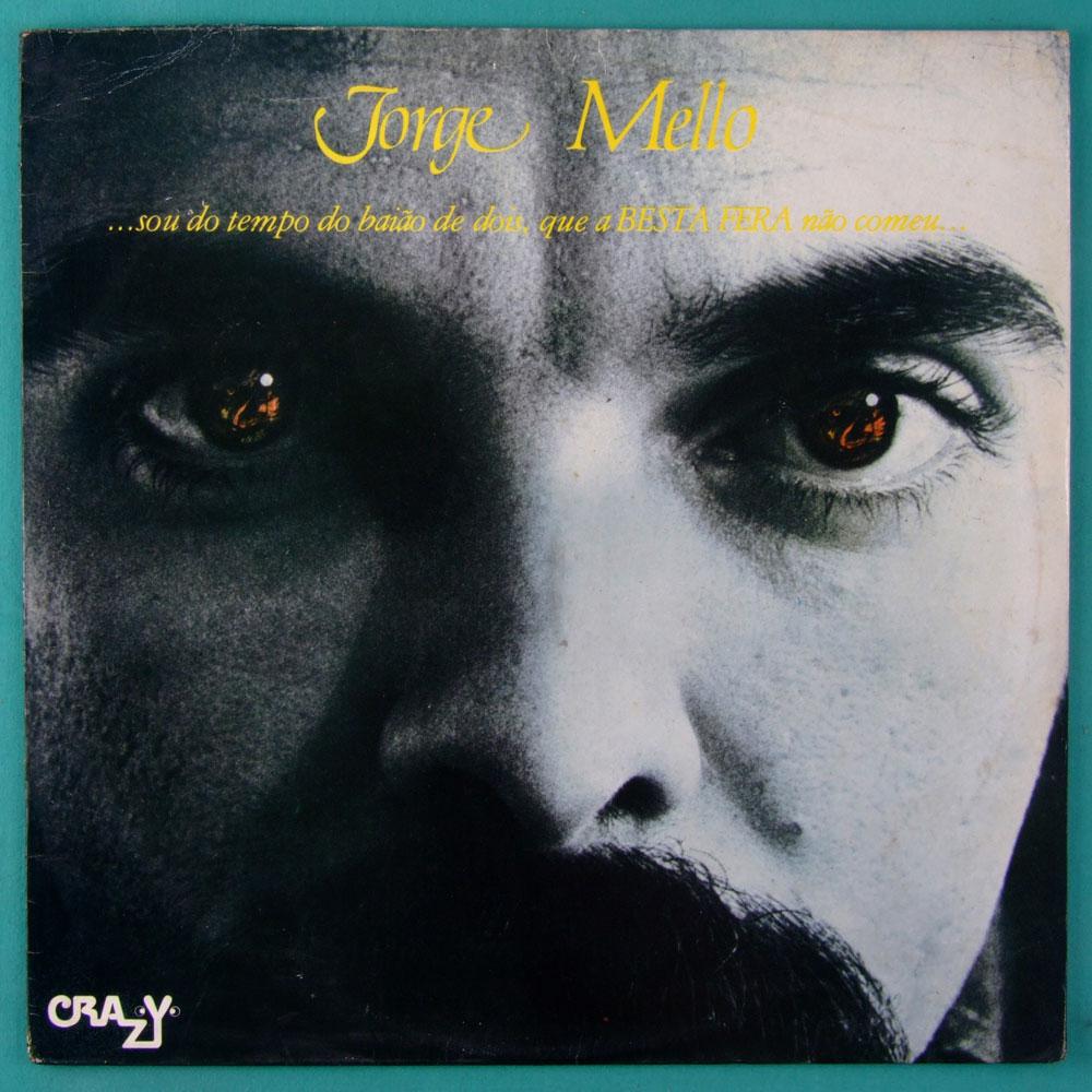 LP JORGE MELLO SOU DO TEMPO DO BAIAO DE DOIS QUE A BESTA FERA NAO COMEU 1976 FOLK REGIONAL NORTHEASTERN BRAZIL