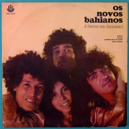 LP NOVOS BAIANOS FERRO NA BONECA 1970 PSYCH FUNK BRAZIL