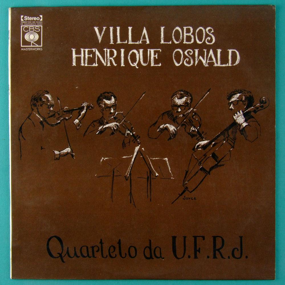 LP QUARTETO DA U.F.R.J HENRIQUE OSWALD VILLA LOBOS 1971 ERUDITE BRASIL
