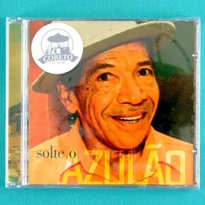CD AZULAO SOLTE O AZULÃO FOLK REGIONAL COCO INDEPENDENT BRAZIL