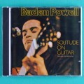 CD BADEN POWELL SOLITUDE ON GUITAR BOSSA NOVA INSTRUMENTAL BRAZIL