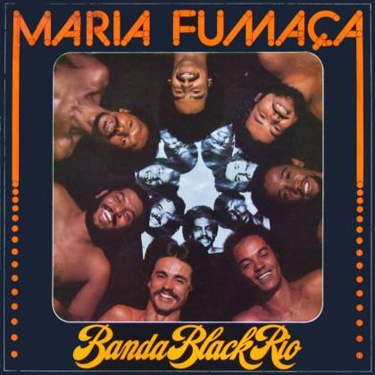 CD BANDA BLACK RIO MARIA FUMACA 1977 GROOVE SOUL FUNK BRAZIL
