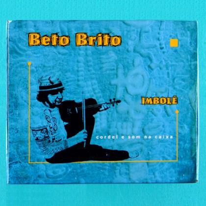 CD BETO BRITO ZE RAMALHO FOLK REGIONAL COCO CORDEL NORDESTE PSY BRAZIL