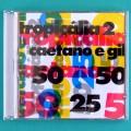 CD CAETANO VELOSO E GILBERTO GIL TROPICALIA 2 SAMBA BOSSA JAZZ PSYCH BRAZIL