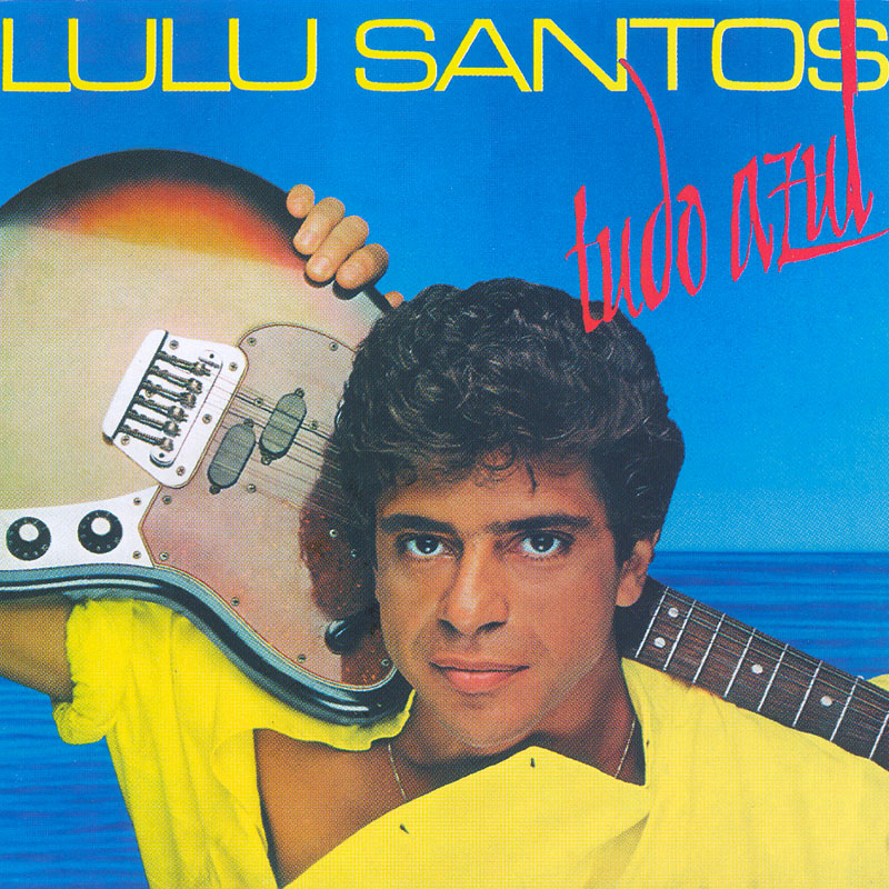 CD LULU SANTOS TUDO AZUL 1984 MARCIO MONTARROYOS FOLK POP ROCK BRAZIL