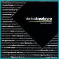 CD MARCOS QUINAN DENTRO DA PALAVRA 2007 JANE DUBOC SELMA REIS NILSON CHAVES REGIONAL FOLK BRAZIL