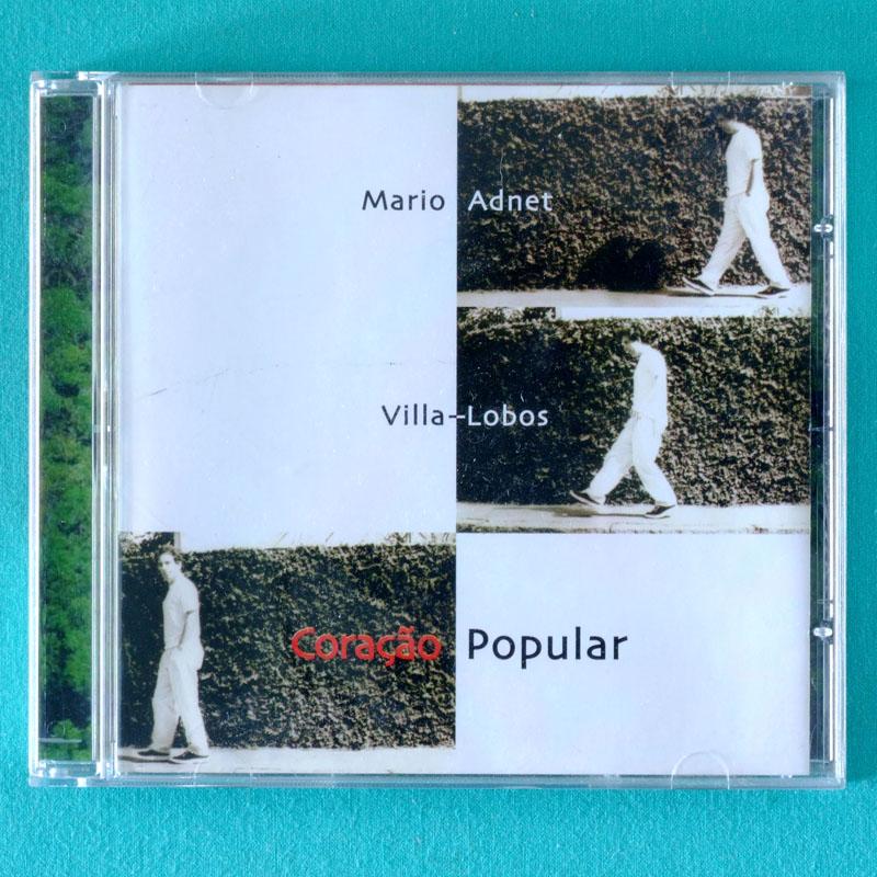 CD MARIO ADNET VILLA-LOBOS CORACAO POPULAR  2000 BOSSA SAMBA JAZZ MPB BRAZIL