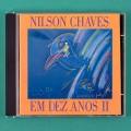 CD NILSON CHAVES EM DEZ ANOS II 2 1991 FOLK REGIONAL  BRAZIL