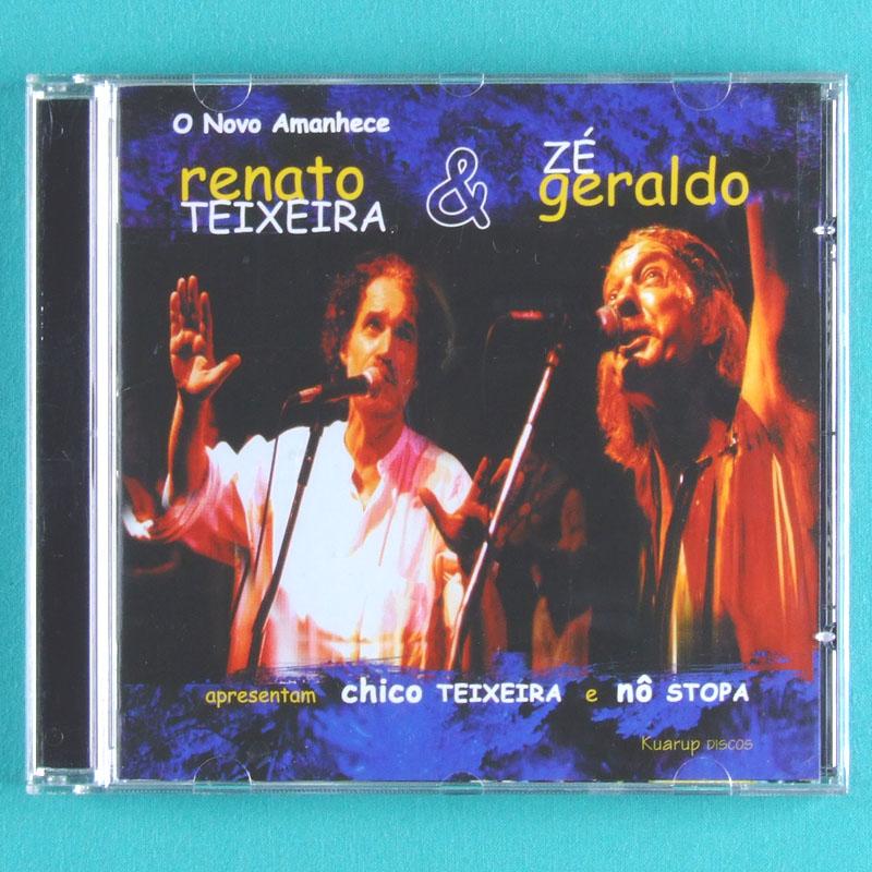 CD RENATO TEIXEIRA ZE GERALDO O NOVO AMANHECE 2000 NO STOPA CHICO TEIXEIRA REGIONAL FOLK BRAZIL