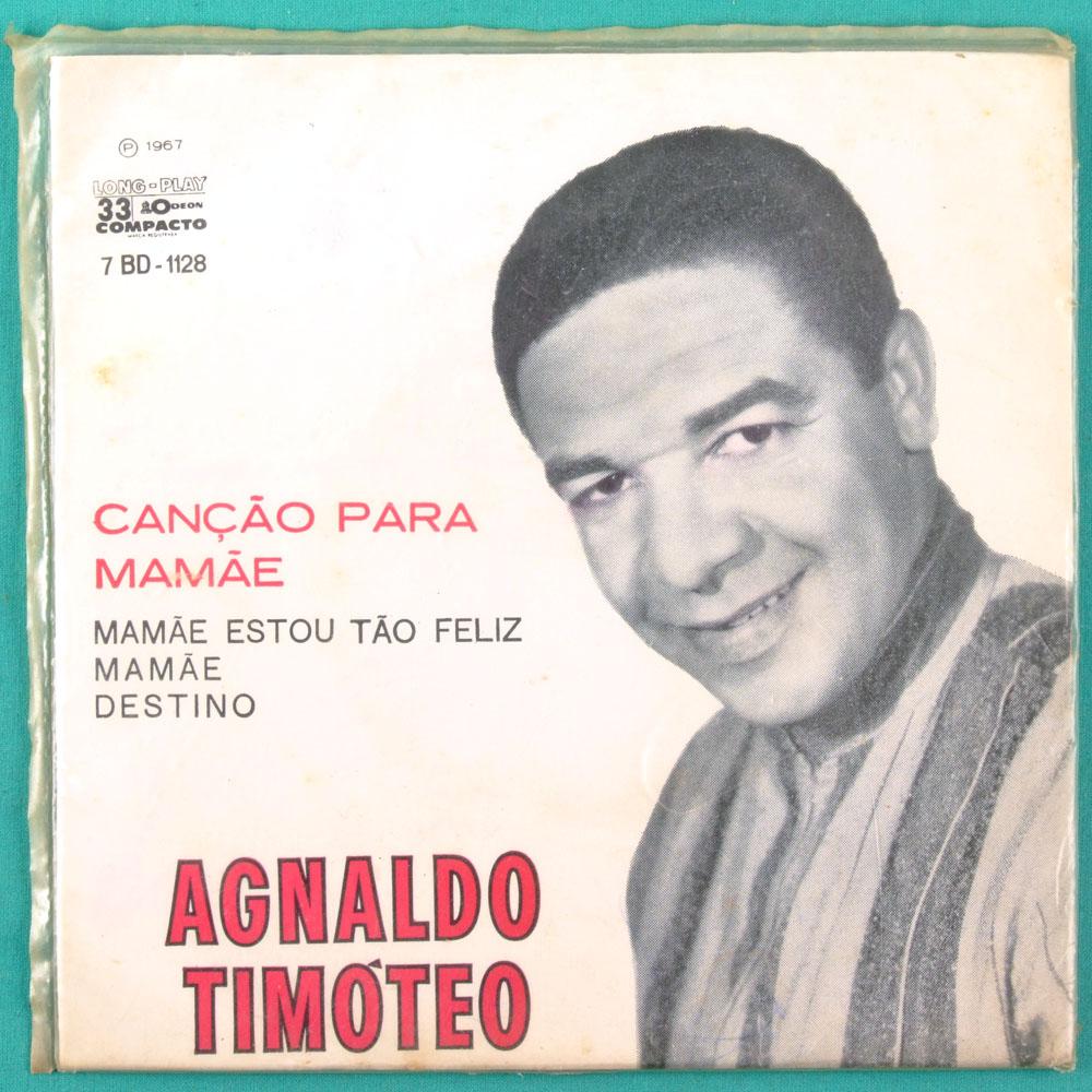 """7"""" AGNALDO TIMOTEO CANCAO PARA MAMAE 1967 FOLK EP BRAZIL"""