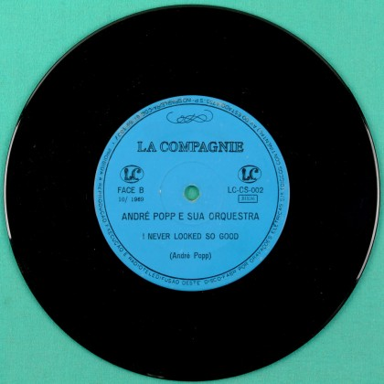 "7"" ANDRE POPP E SUA ORQUESTRA TZEINERLIN I NEVER LOOKED SO GOOD BRAZIL"