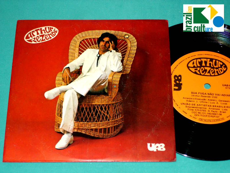 "7"" ARTHUR REZENDE 1973 ROGERIO DUPRAT ANDRE GERAISSATI FUZZ PSYCH FOLK ROCK BRAZIL"