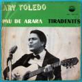 "7"" ARY TOLEDO PAU DE ARARA TIRADENTES FOLK BOSSA BRAZIL"