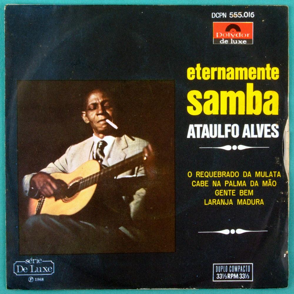 "7"" ATAULFO ALVES ETERNAMENTE SAMBA 1968 CHORO EP BRAZIL"