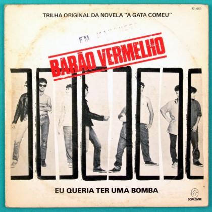 """7"""" BARAO VERMELHO EU QUERIA TER UMA BOMBA ROCK BRAZIL"""