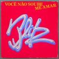 """7"""" BLITZ VOCE NAO SOUBE ME AMAR 1982  ROCK PSYCH BRAZIL"""
