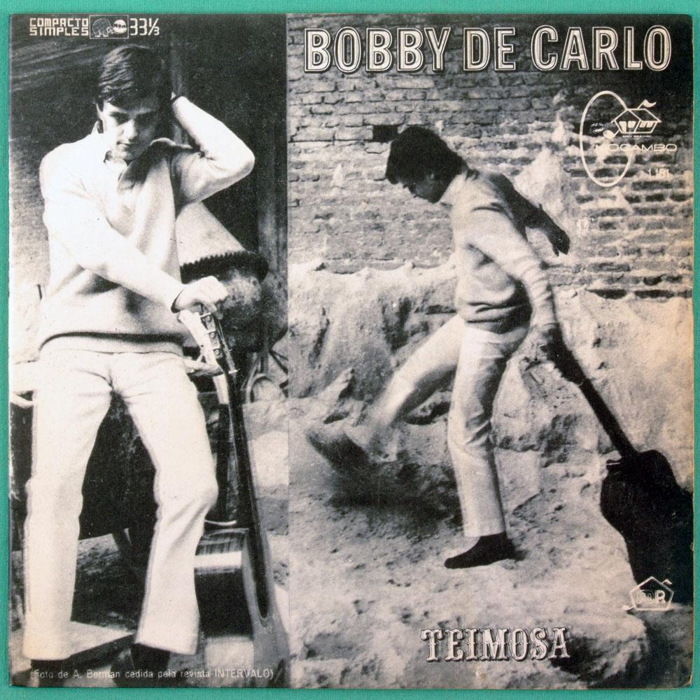 """7"""" BOBBY DE CARLO OS MEGATONS TEIMOSA A BONECA QUE DIZ NAO BRAZIL"""