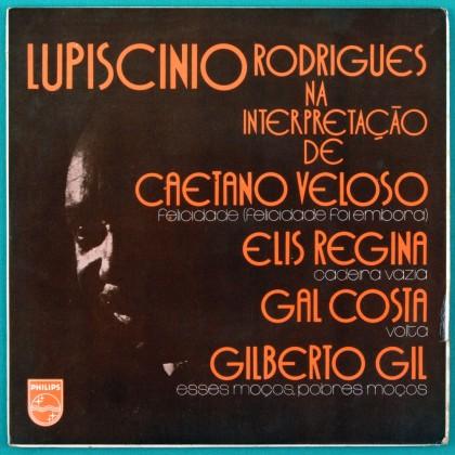 """7"""" LUPICINIO RODRIGUES NA INTERPRETACAO DE CAETANO ELIS GAL GIL 1974 EP BRAZIL"""