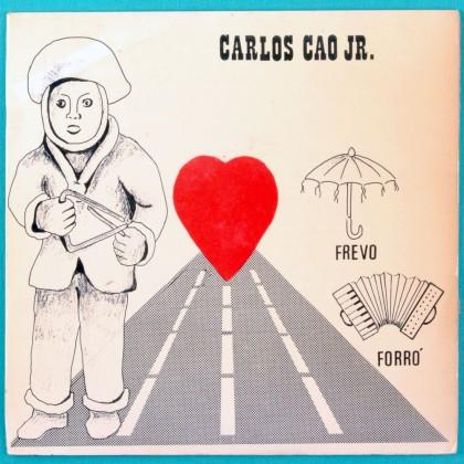 "7"" CARLOS CAO JR FREVO FORRO ESTRELA GUIA MARKU RIBAS BRAZIL"