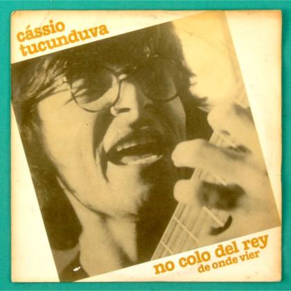 "7"" CASSIO TUCUNDUVA 1980 OS LOBOS FOLK LATIN PSYCH INDIE BRAZIL"