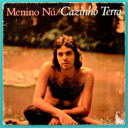 "7"" CAZINHO TERRA MENINO NU VAMOS FAZER AS MALAS BRAZIL"