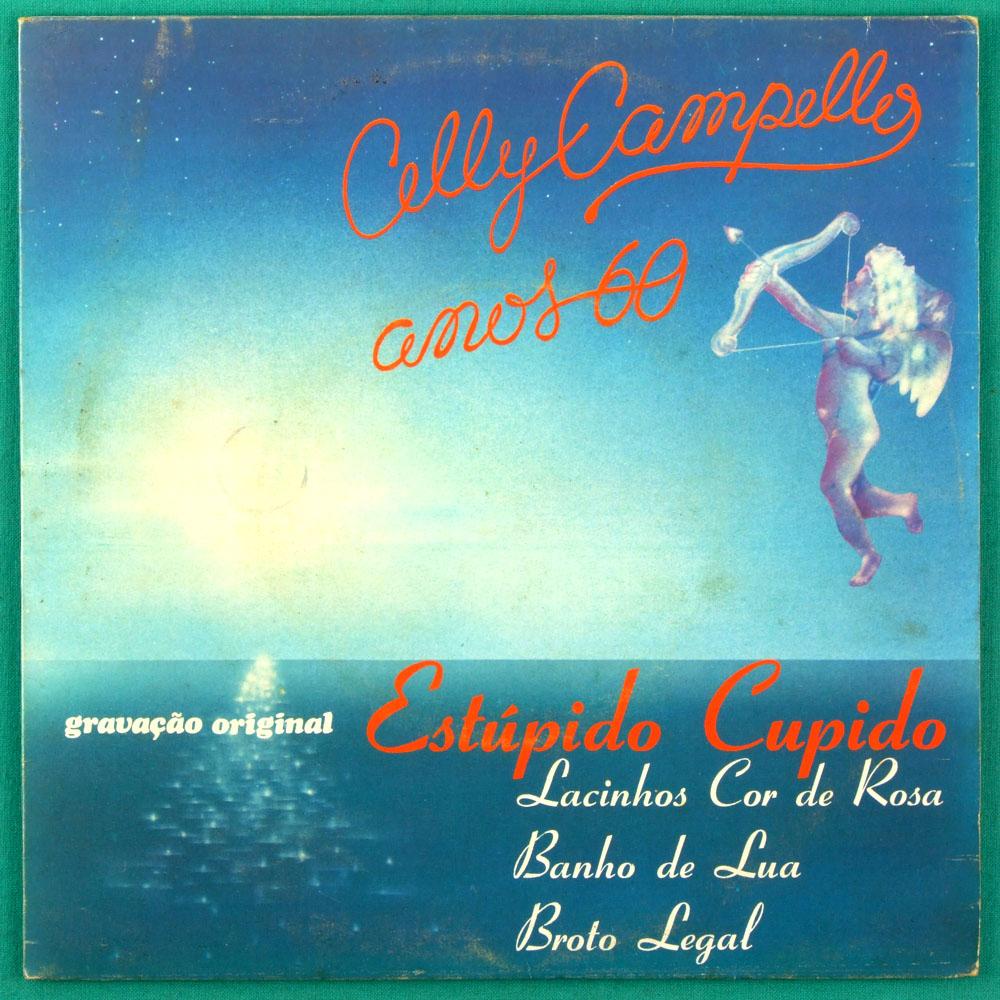 """7"""" CELLY CAMPELLO ESTUPIDO CUPIDO BANHO DE LUA EP BRAZIL"""