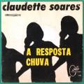 "7"" CLAUDETTE SOARES CLAUDETE A RESPOSTA CHUVA BRAZIL"