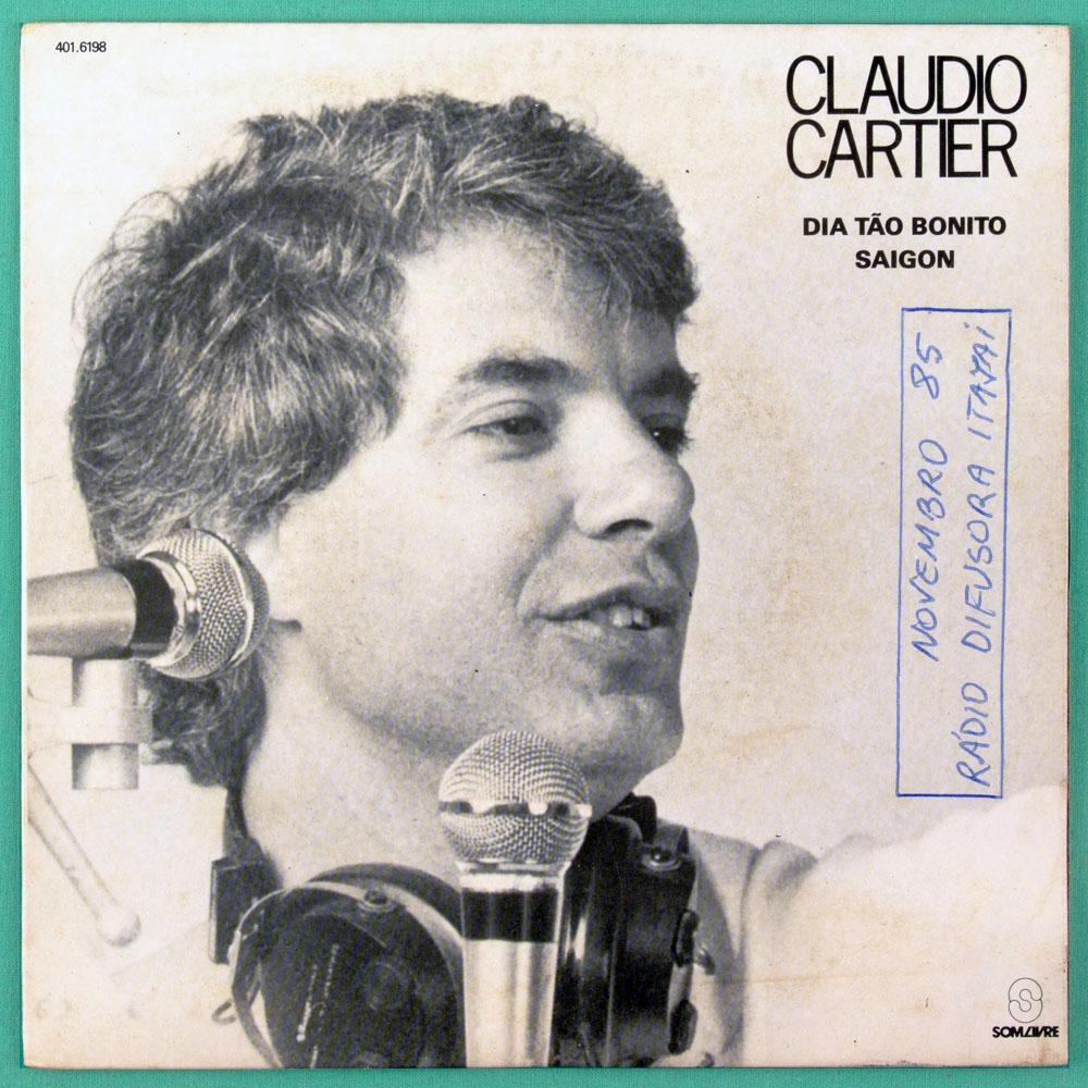 "7"" CLAUDIO CARTIER DIA TAO BONITO SAIGON 1985 FOLK BRAZIL"
