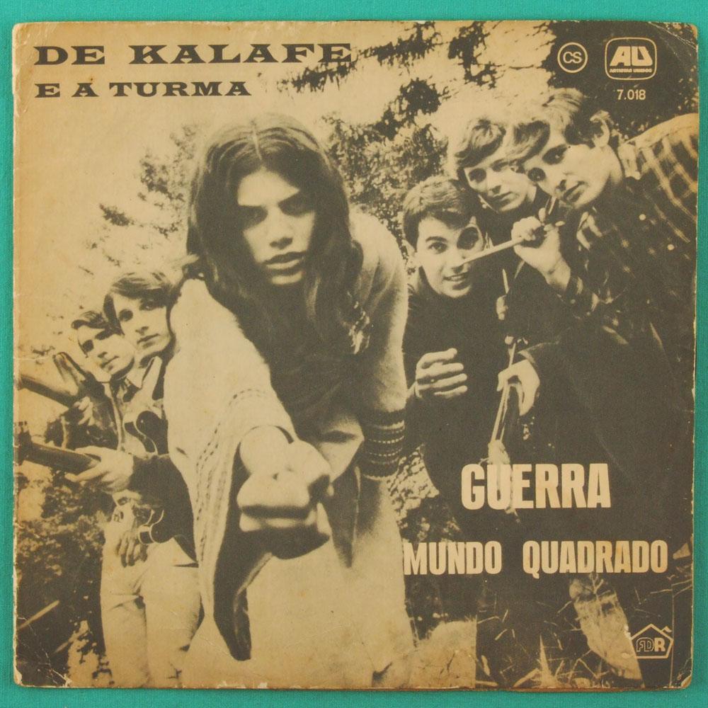 """7"""" DE KALAFE E A TURMA GUERRA MUNDO QUADRADO BRAZIL"""