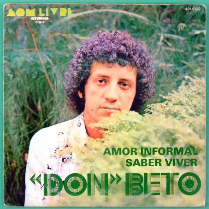 "7"" DON BETO AMOR INFORMAL SABER VIVER GROOVE 1978 BRAZIL"