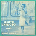 """7"""" ELIZETH ELIZETE CARDOSO APELO MUNDO MELHOR BRAZIL"""
