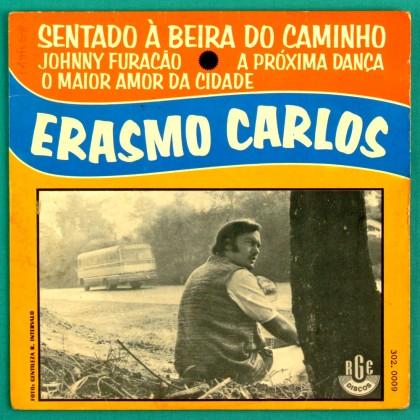 """7"""" ERASMO CARLOS SENTADO A BEIRA DO CAMINHO - EP BRAZIL"""