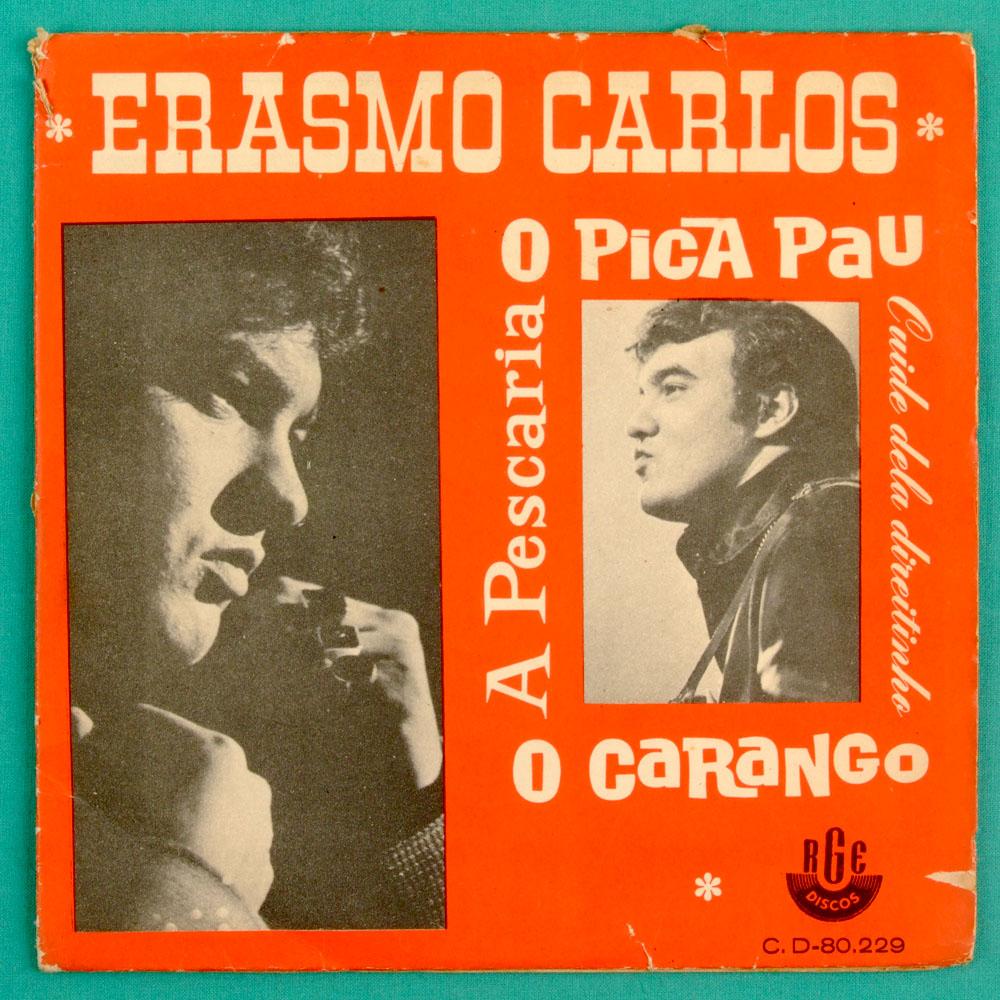 "7"" ERASMO CARLOS O PICA PAU PSYCH BEAT SAMBA EP  BRAZIL"