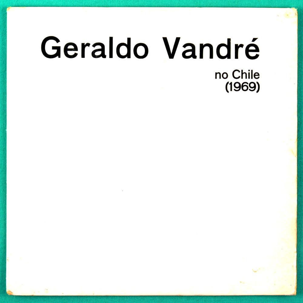 "7"" GERALDO VANDRE NO CHILE 1969 CAMINANDO FOLK BRAZIL"