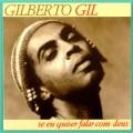 """7"""" GILBERTO GIL SE EU QUISER FALAR COM DEUS FOLK BRAZIL"""