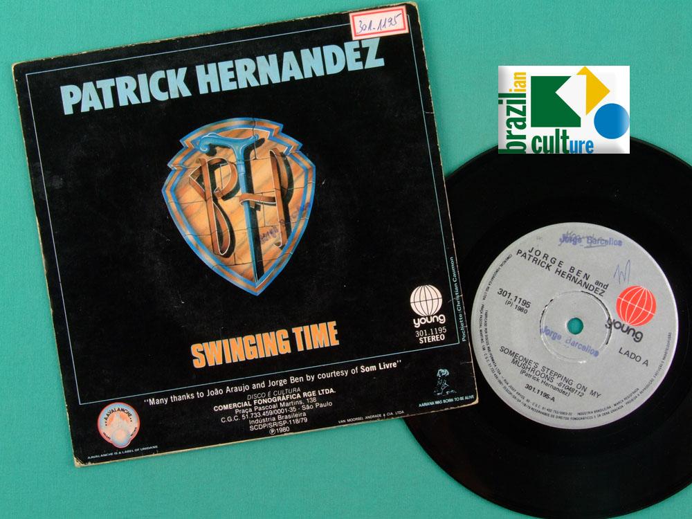 "7"" JORGE BEN PATRICK HERNANDEZ GROOVE SAMBA SOUL BRAZIL"